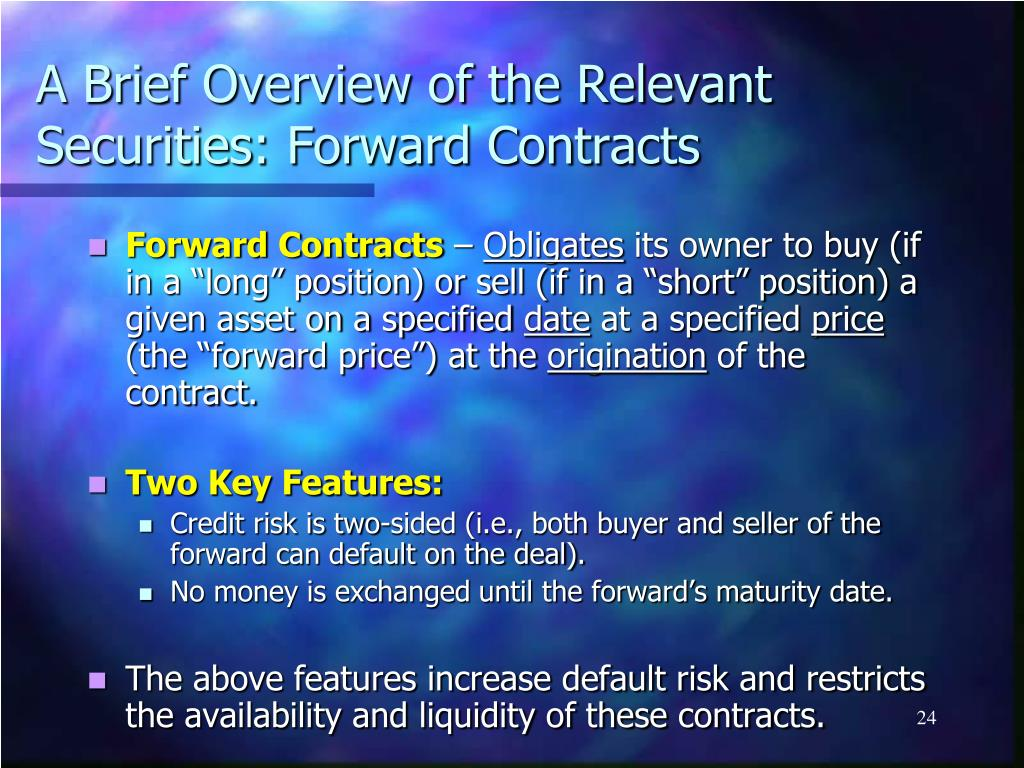 A Brief Overview of the Relevant Securities: Forward Contracts