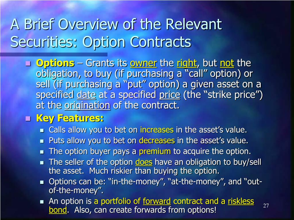 A Brief Overview of the Relevant Securities: Option Contracts
