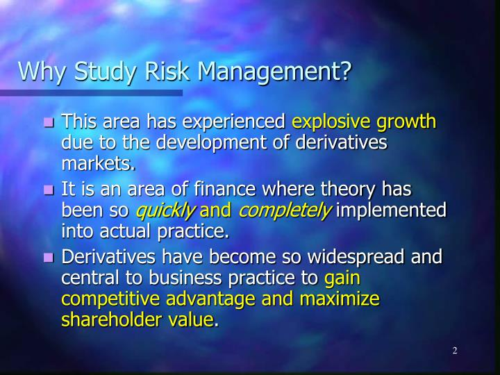 Why study risk management