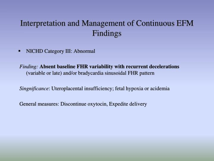 Interpretation and Management of Continuous EFM Findings
