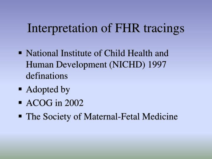 Interpretation of FHR tracings
