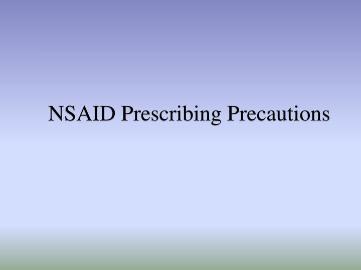 NSAID Prescribing Precautions