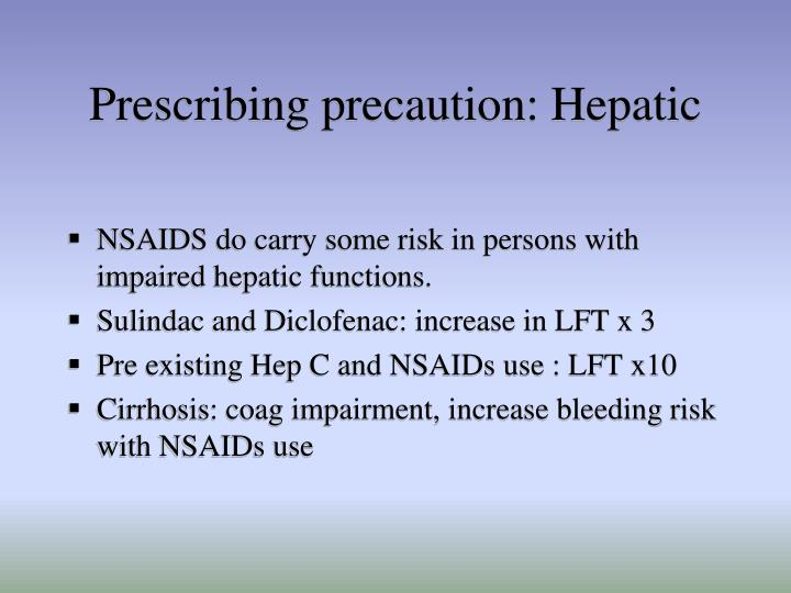 Prescribing precaution: Hepatic