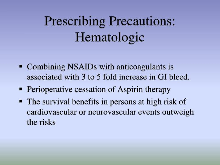 Prescribing Precautions: Hematologic