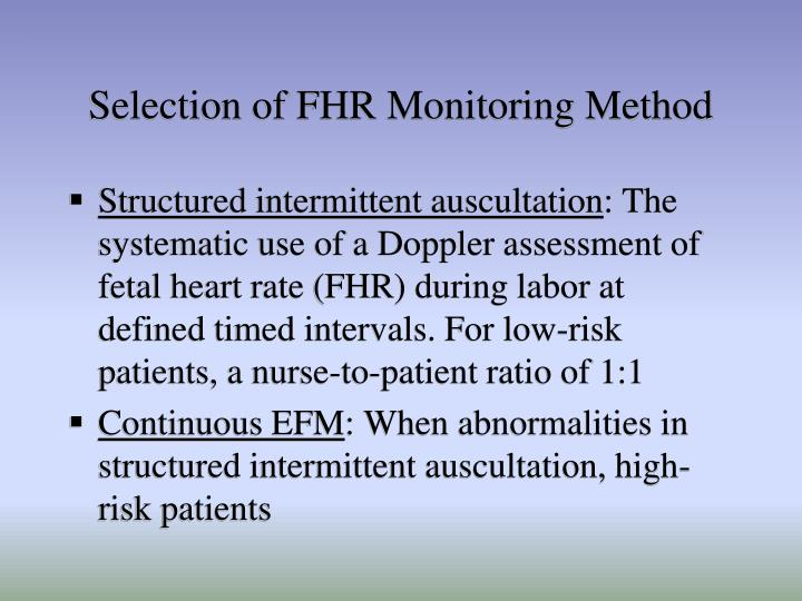 Selection of FHR Monitoring Method