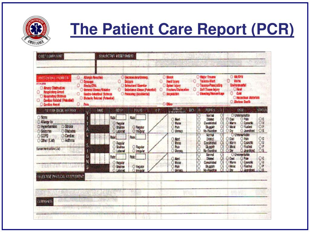 The Patient Care Report (PCR)