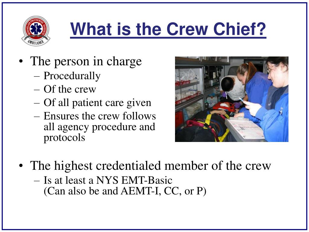 What is the Crew Chief?