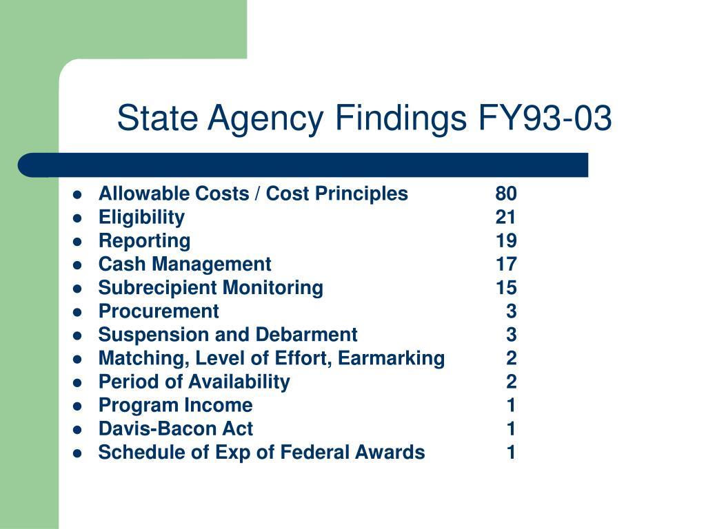 State Agency Findings FY93-03