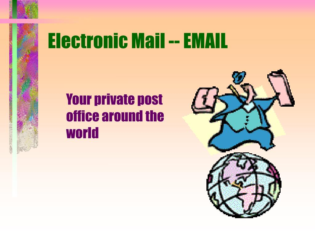 Electronic Mail -- EMAIL