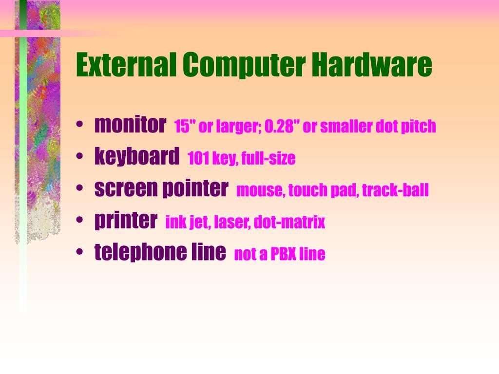 External Computer Hardware
