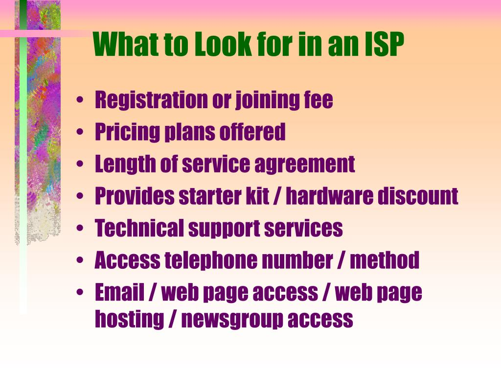 What to Look for in an ISP