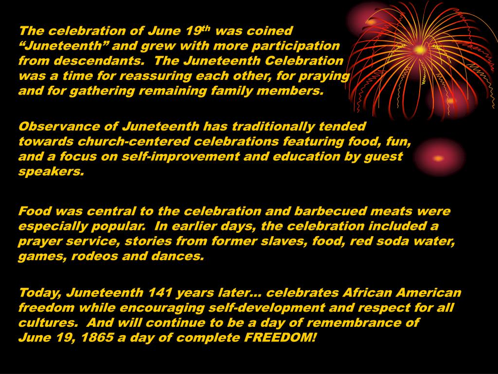 The celebration of June 19