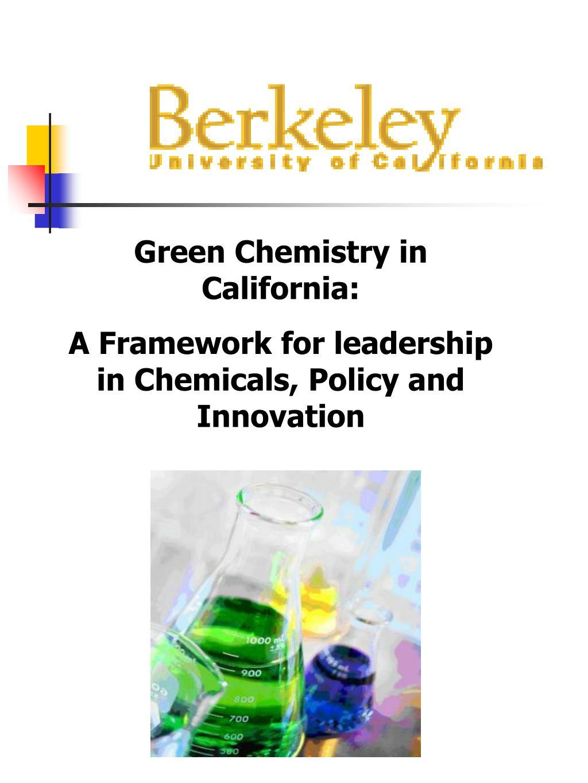 Green Chemistry in California: