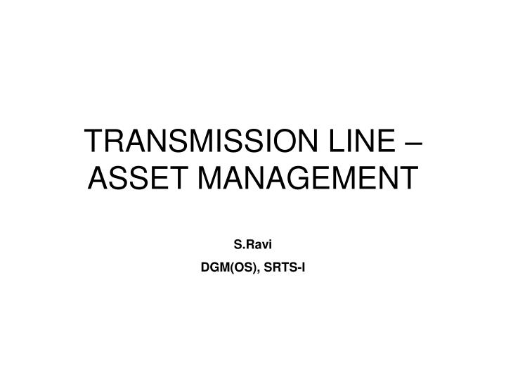 Transmission line asset management