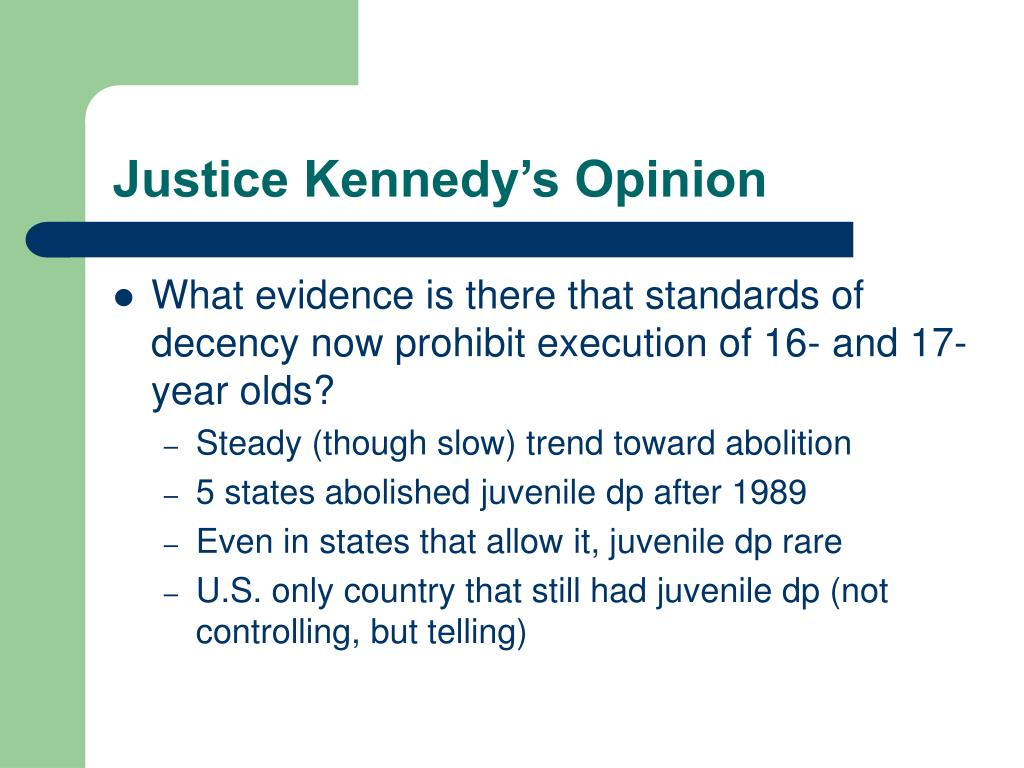 Justice Kennedy's Opinion