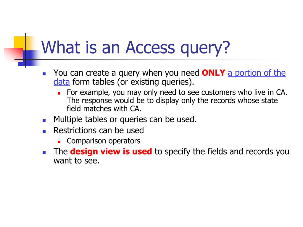 What is an Access query?