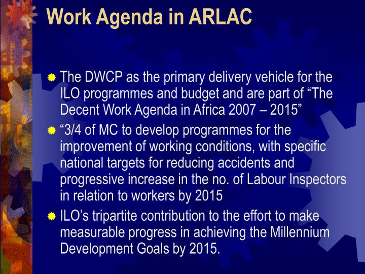 1 the characteristic s of decent work agenda in arlac