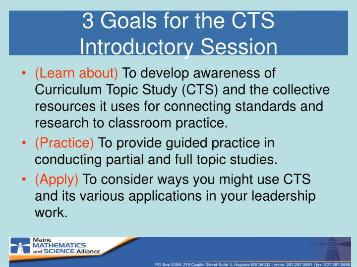 3 goals for the cts introductory session