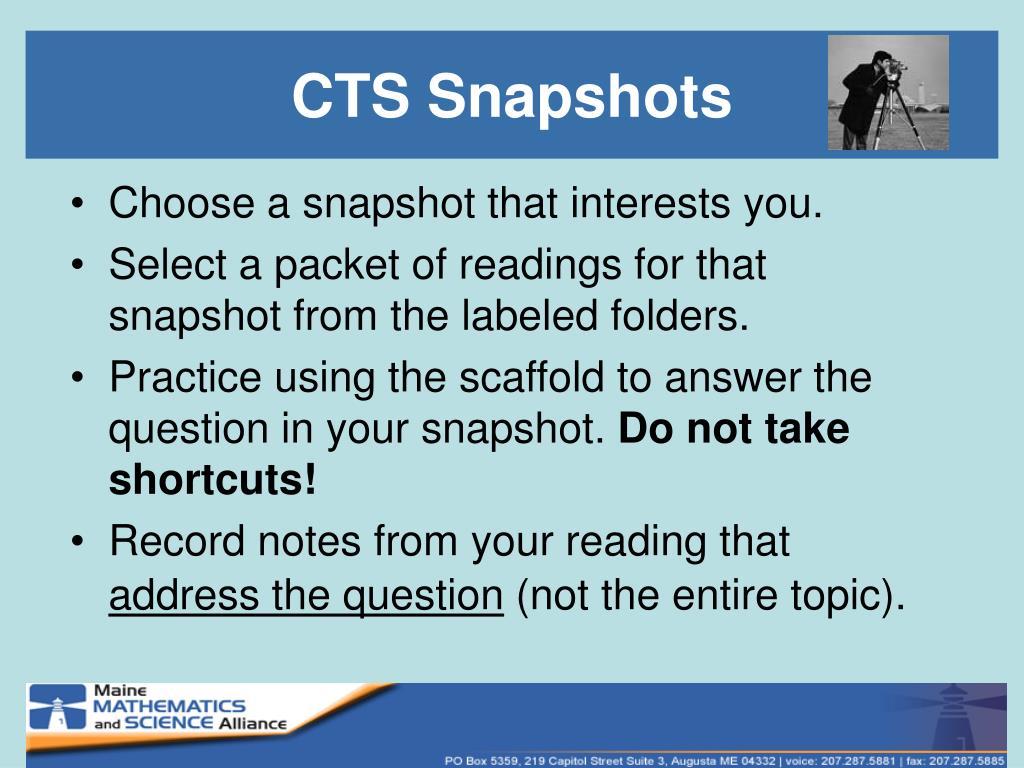 CTS Snapshots