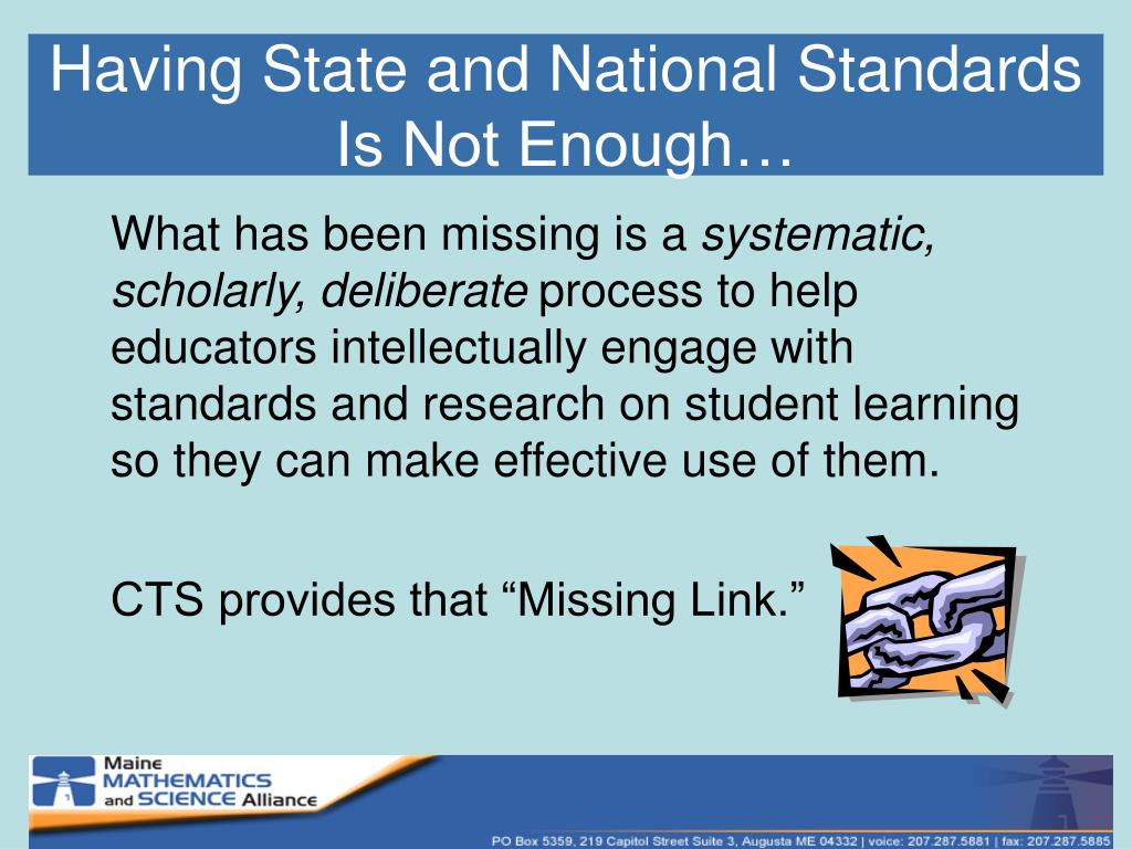 Having State and National Standards Is Not Enough…
