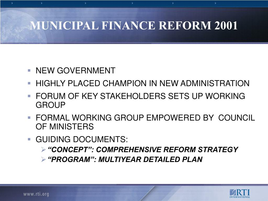 MUNICIPAL FINANCE REFORM 2001