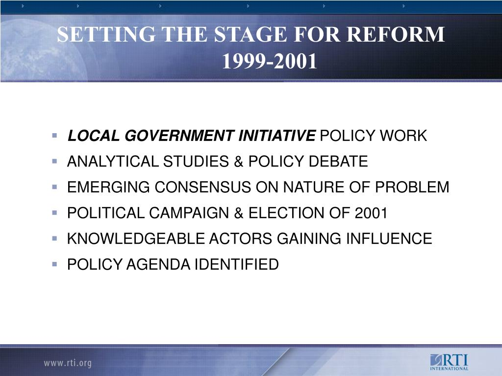 SETTING THE STAGE FOR REFORM 1999-2001