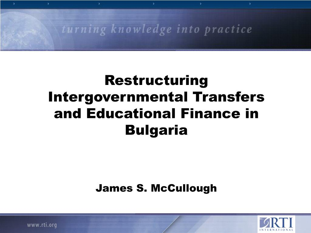 Restructuring Intergovernmental Transfers and Educational Finance in Bulgaria
