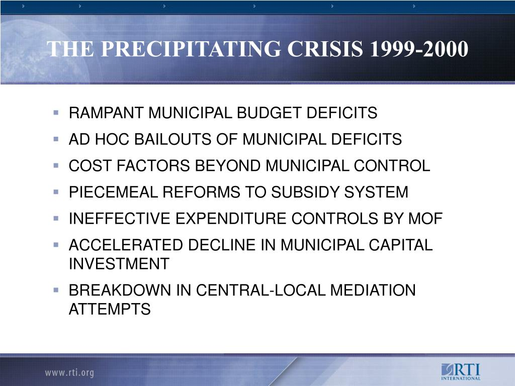 THE PRECIPITATING CRISIS 1999-2000
