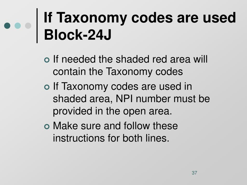If Taxonomy codes are used