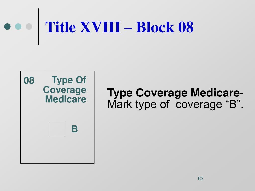 Title XVIII – Block 08