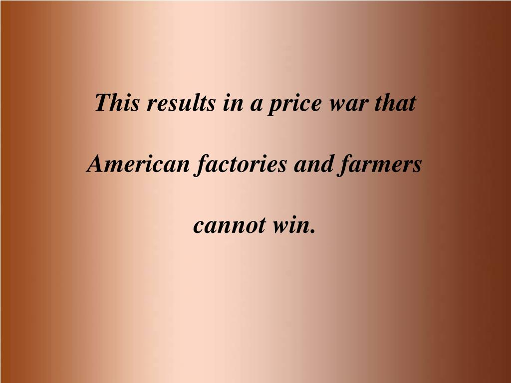 This results in a price war that