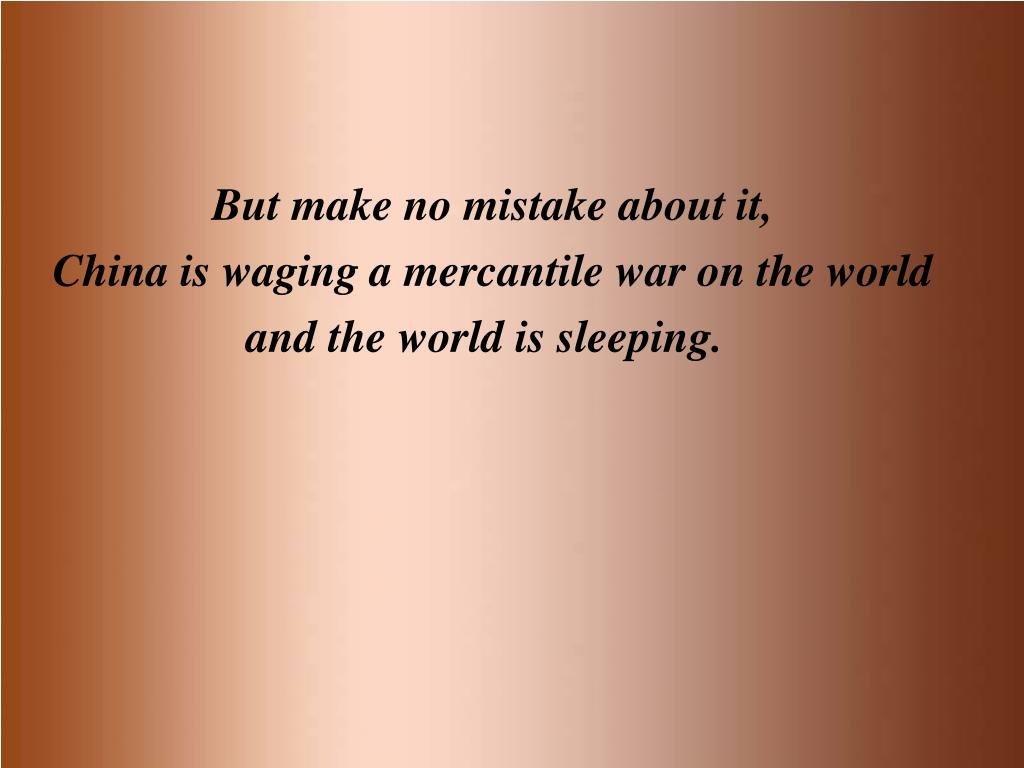 But make no mistake about it,
