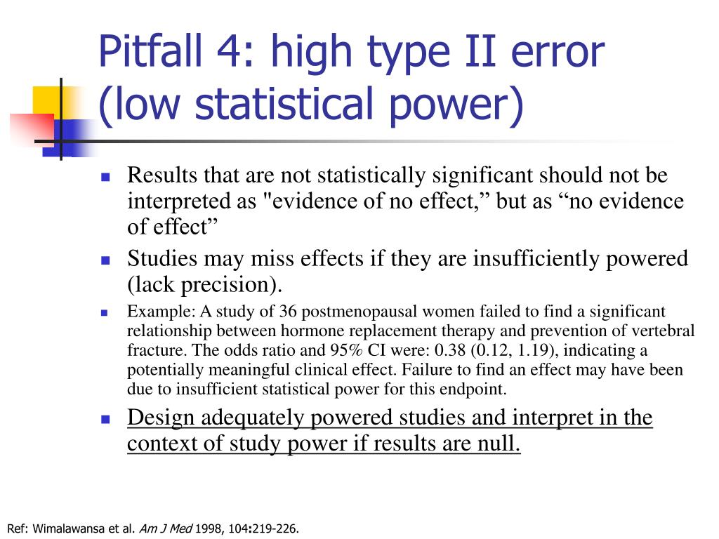 Pitfall 4: high type II error (low statistical power)