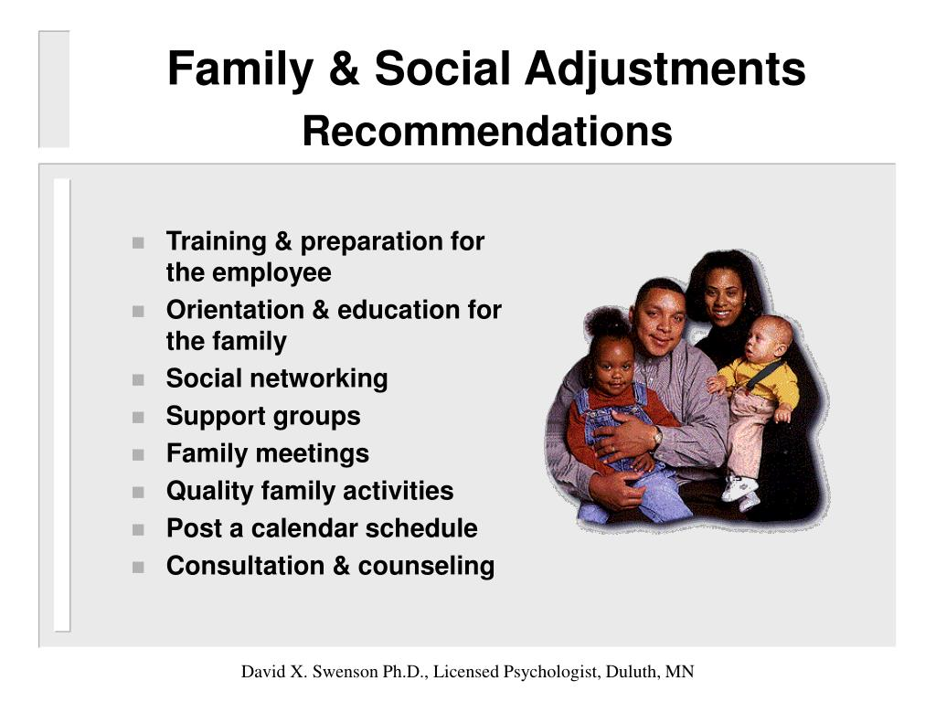 Family & Social Adjustments
