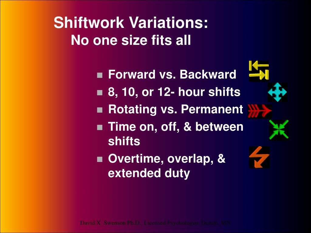 Shiftwork Variations: