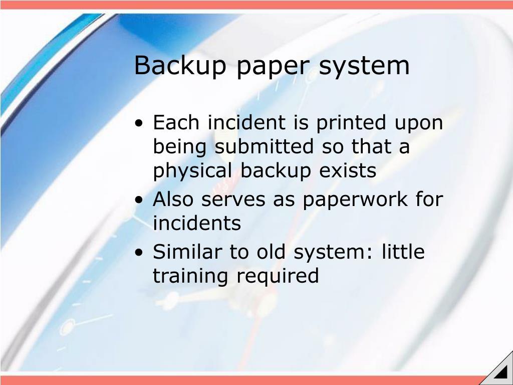 Backup paper system