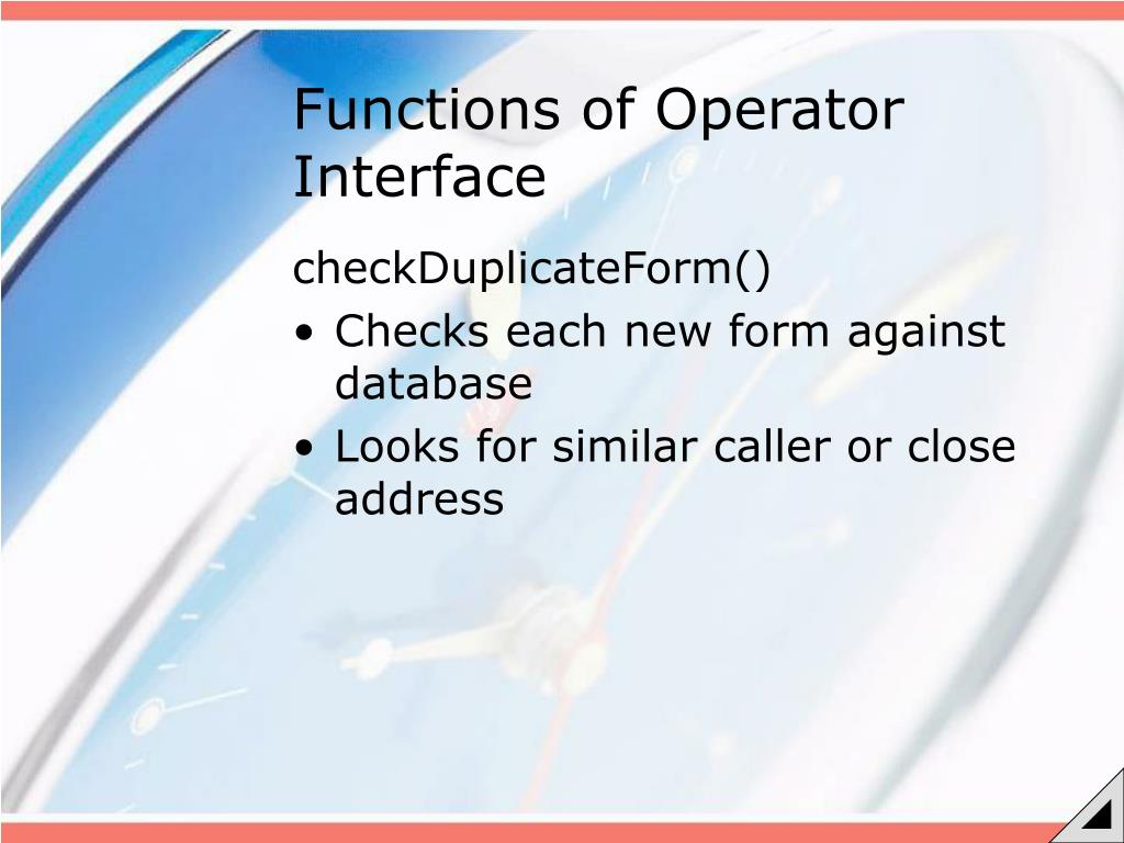 Functions of Operator Interface