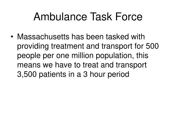 Ambulance task force