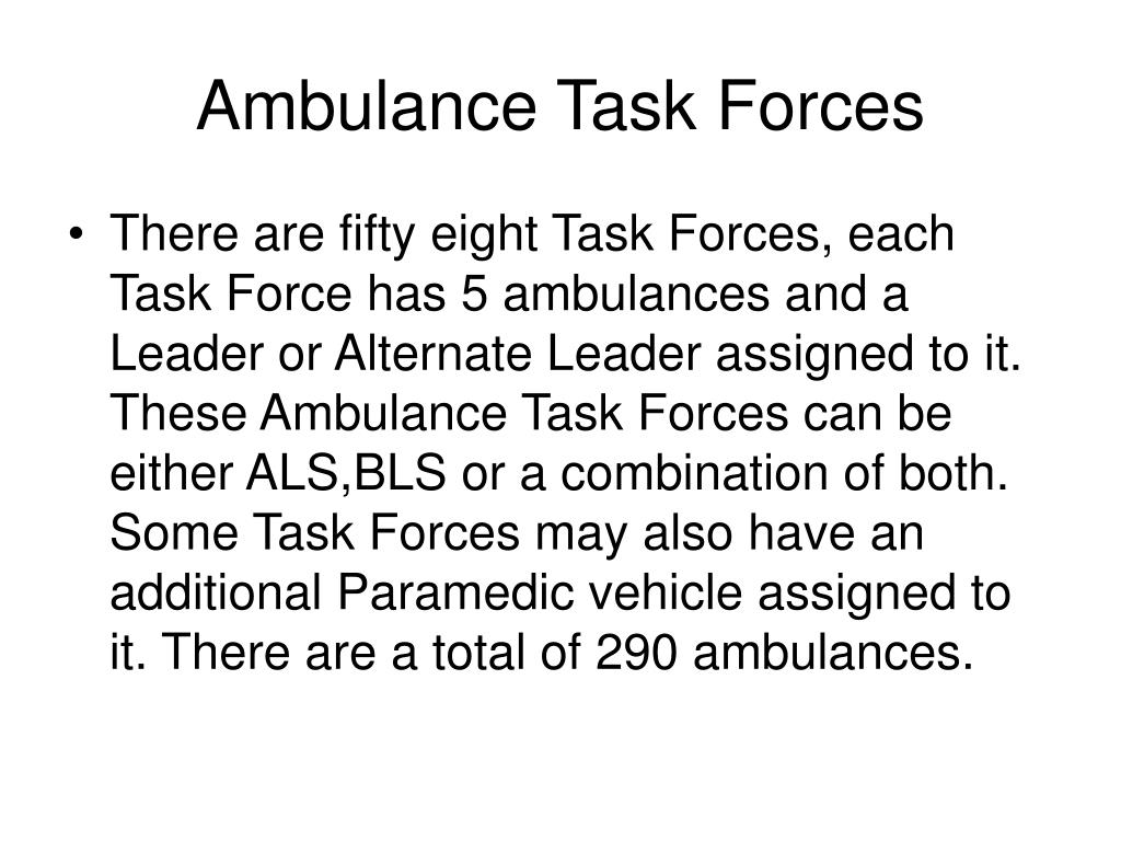 Ambulance Task Forces