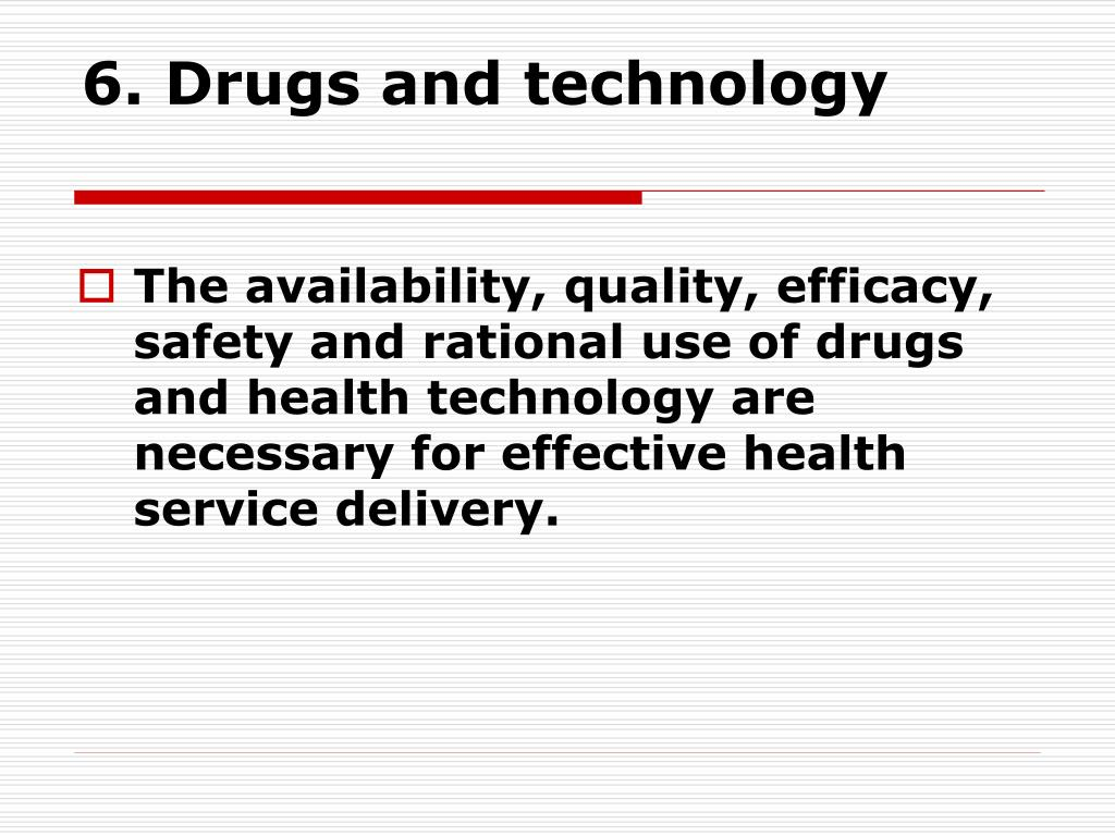 6. Drugs and technology