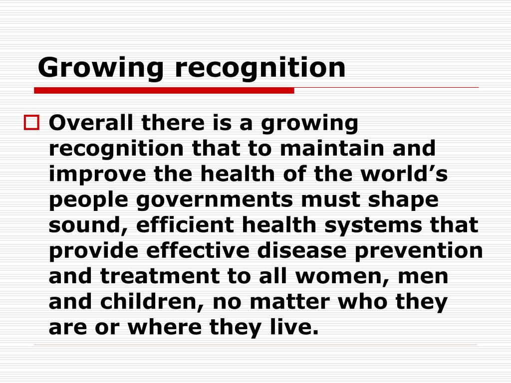 Growing recognition