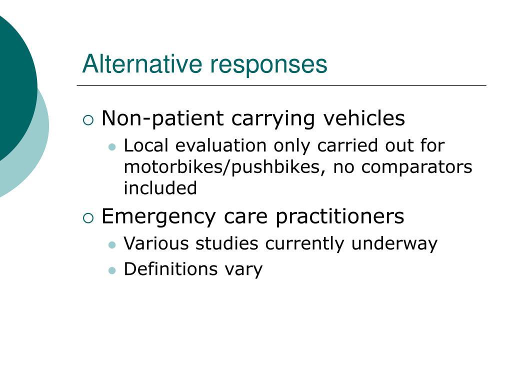 Alternative responses