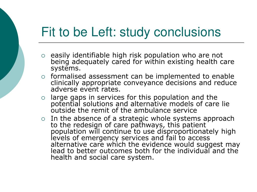 Fit to be Left: study conclusions