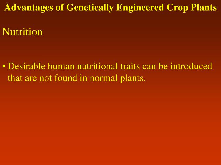 Advantages of Genetically Engineered Crop Plants