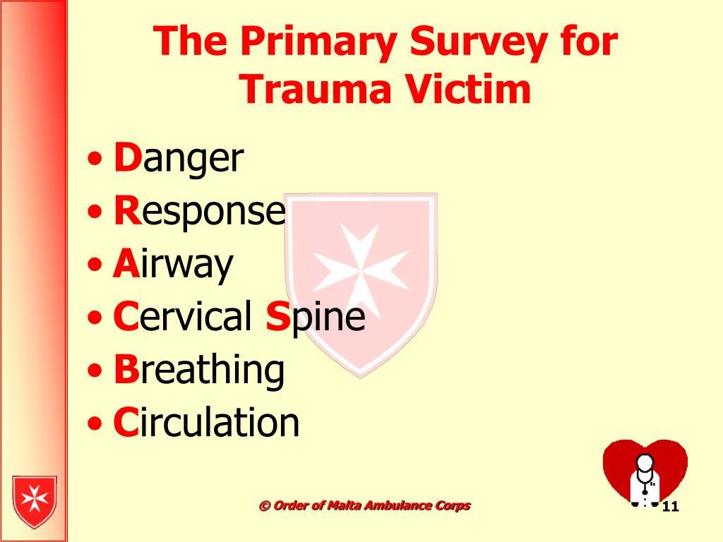 The Primary Survey for Trauma Victim