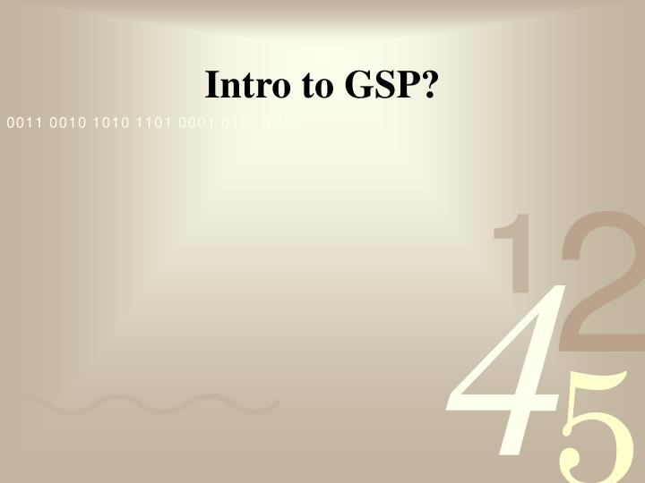 Intro to gsp