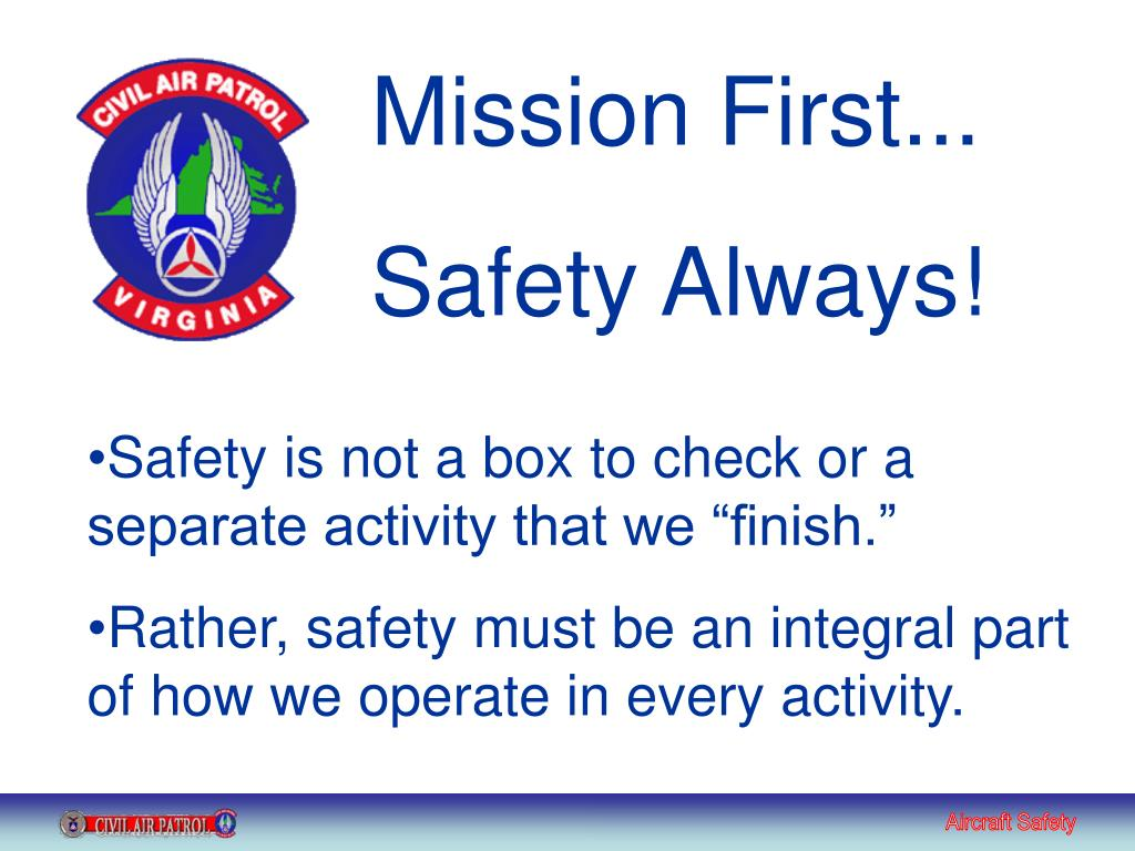 Mission First...