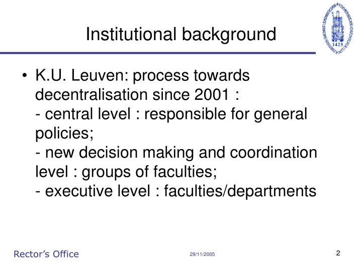 Institutional background