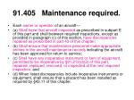 91 405 maintenance required