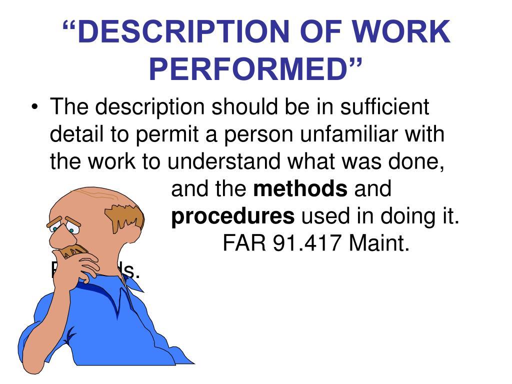 """""""DESCRIPTION OF WORK PERFORMED"""""""